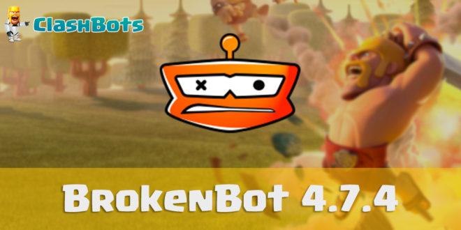 BrokenBot 4.7.4