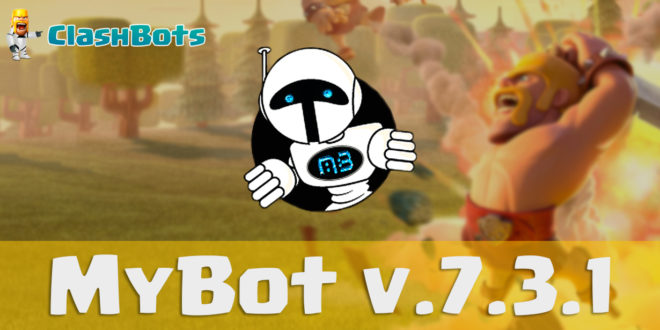 MyBot 7.3.1 - Bot Clash of Clans