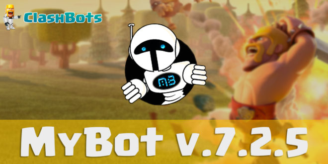 MyBot 7.2.5 - Бот для Clash of Clans