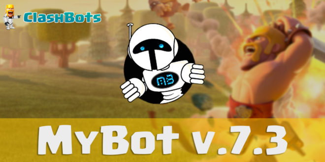 MyBot 7.3 Bot Clash of Clans